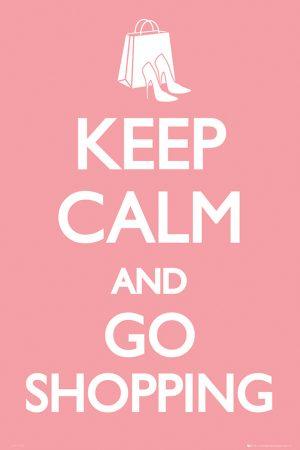 Keep Calm - Go Shopping